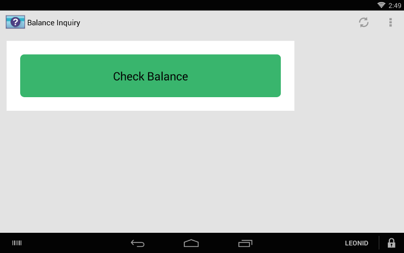 The balance inquiry app allows customers to look up the current balance of their credit or debit cards.
