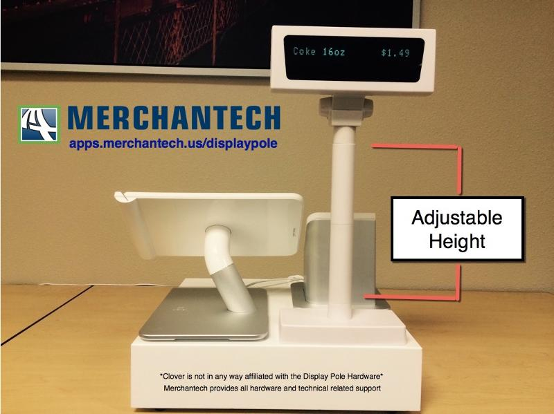 Merchantech Display Pole is fully compatible with your Clover Station